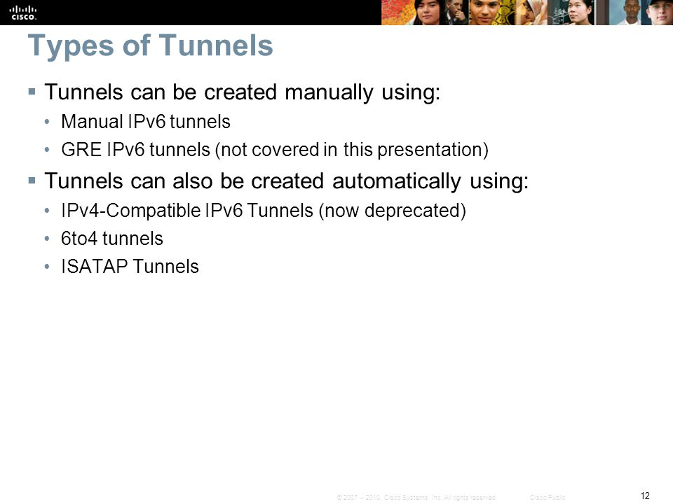 Types of Tunnels Tunnels can be created manually using: