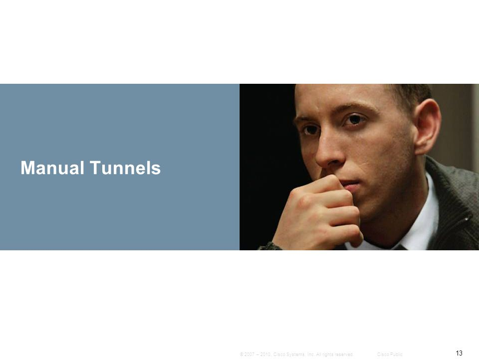 Manual Tunnels