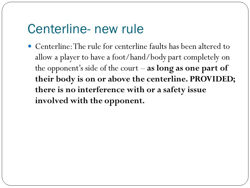 Centerline- new rule