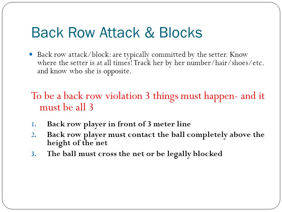 Back Row Attack & Blocks