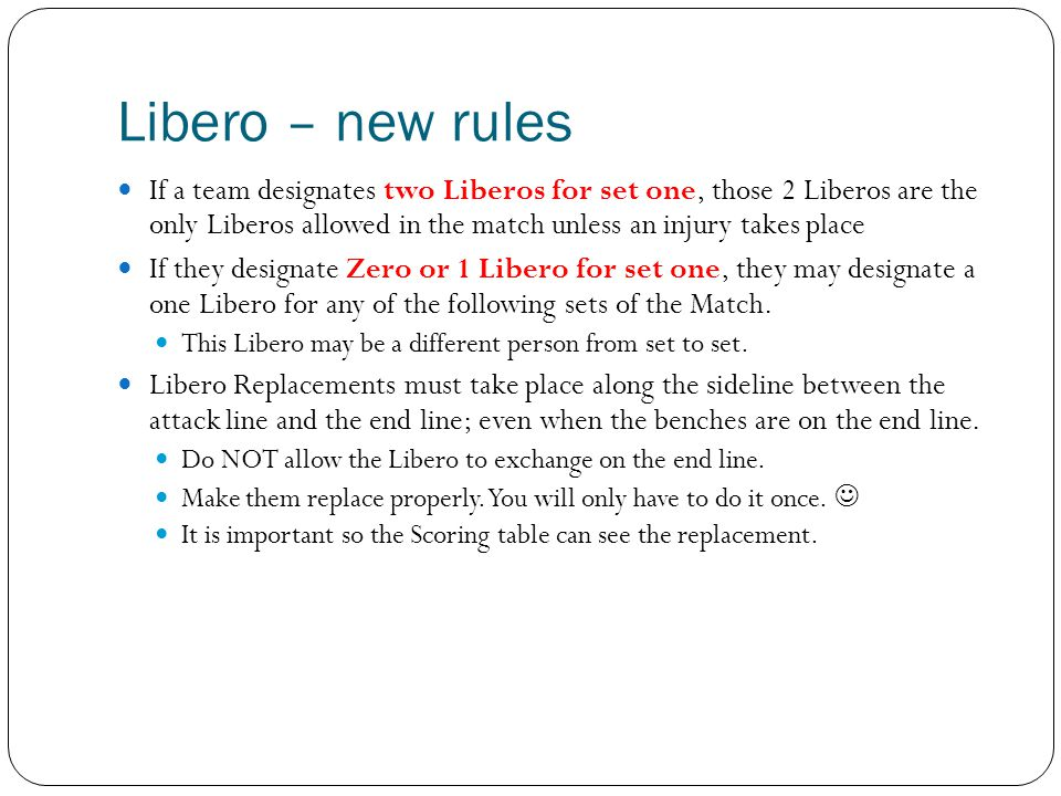 Libero – new rules