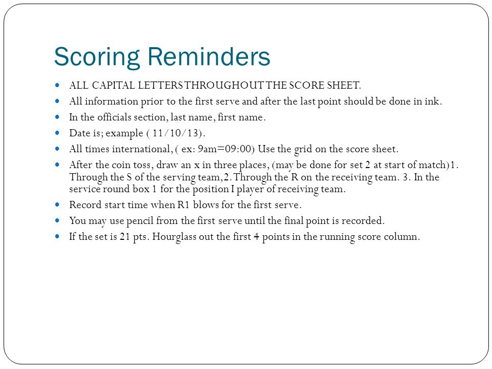 Scoring Reminders ALL CAPITAL LETTERS THROUGHOUT THE SCORE SHEET.