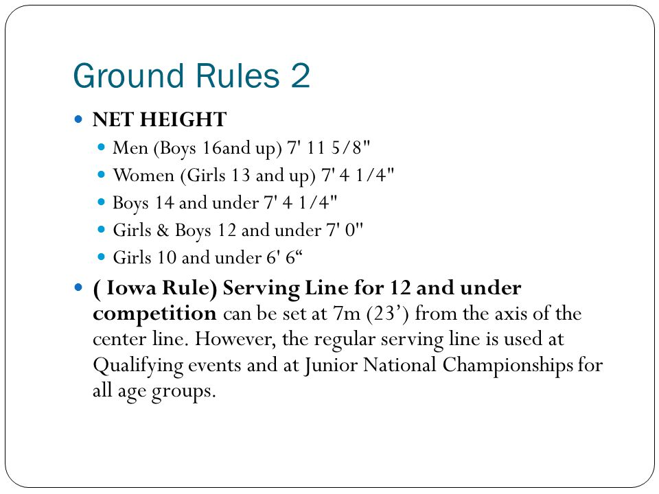 Ground Rules 2 NET HEIGHT