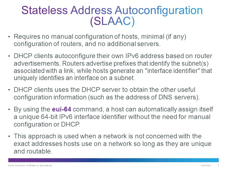 Stateless Address Autoconfiguration (SLAAC)