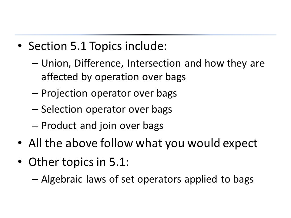 Section 5.1 Topics include: