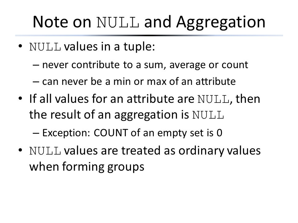 Note on NULL and Aggregation