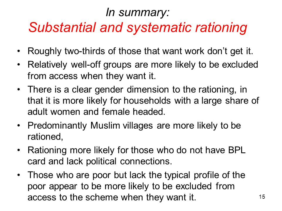 In summary: Substantial and systematic rationing