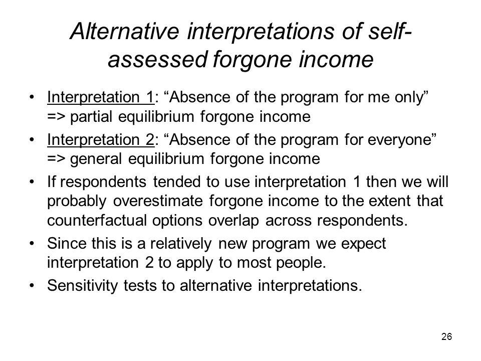 Alternative interpretations of self-assessed forgone income