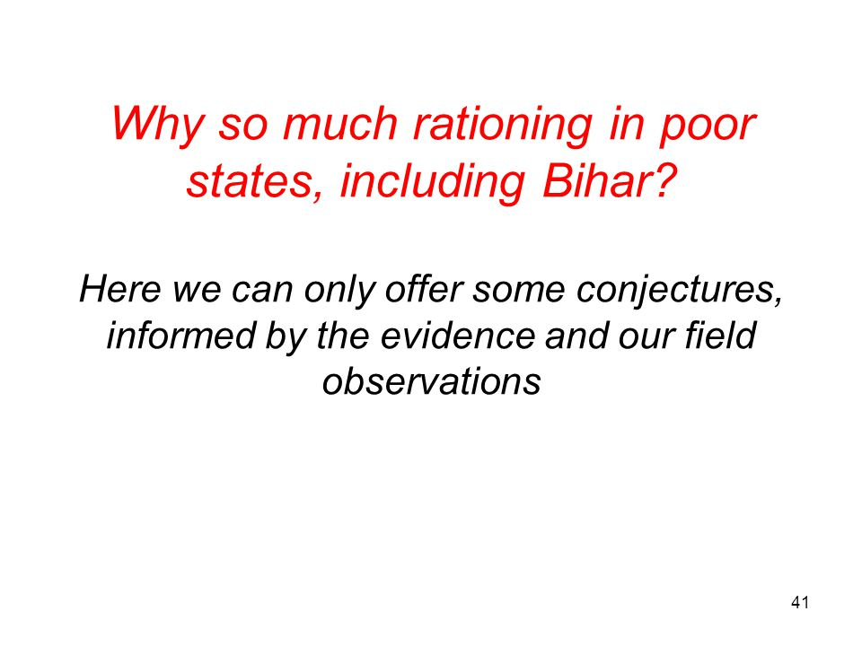 Why so much rationing in poor states, including Bihar