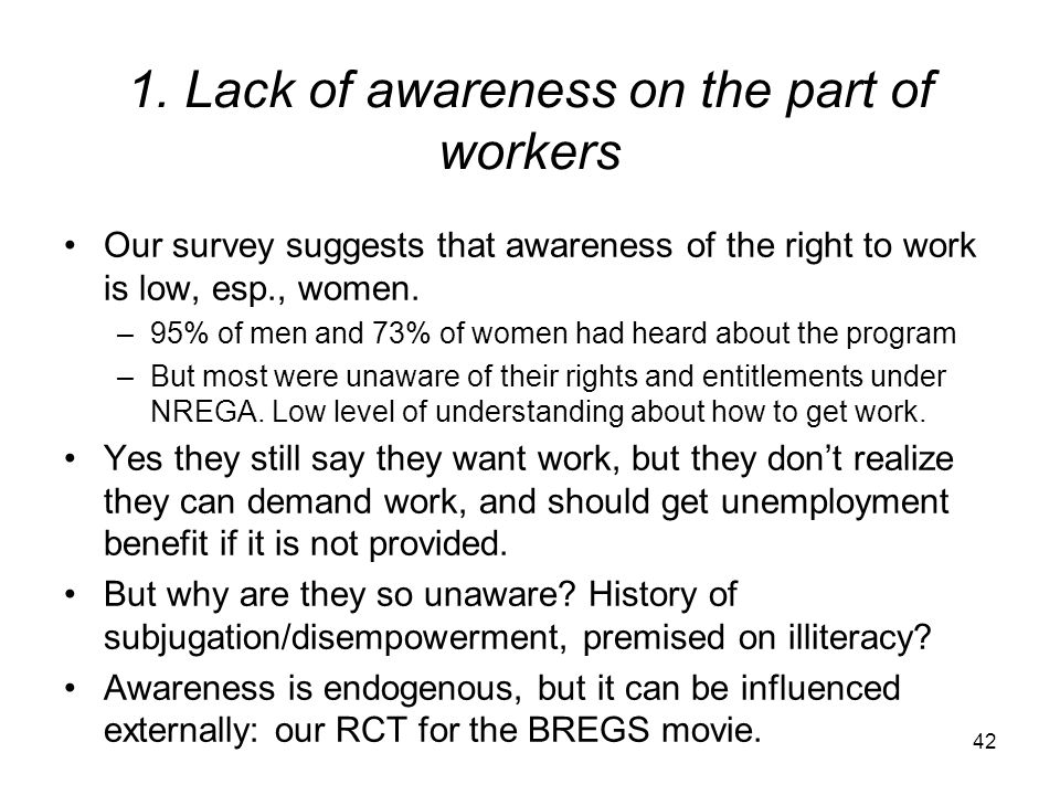 1. Lack of awareness on the part of workers