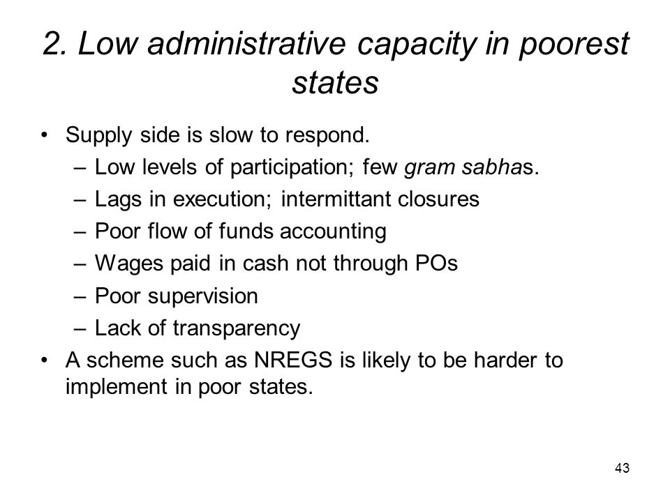2. Low administrative capacity in poorest states