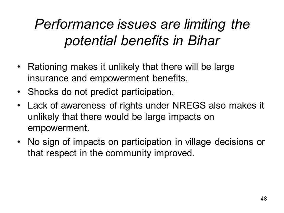 Performance issues are limiting the potential benefits in Bihar