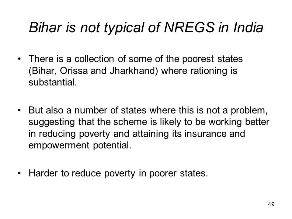 Bihar is not typical of NREGS in India