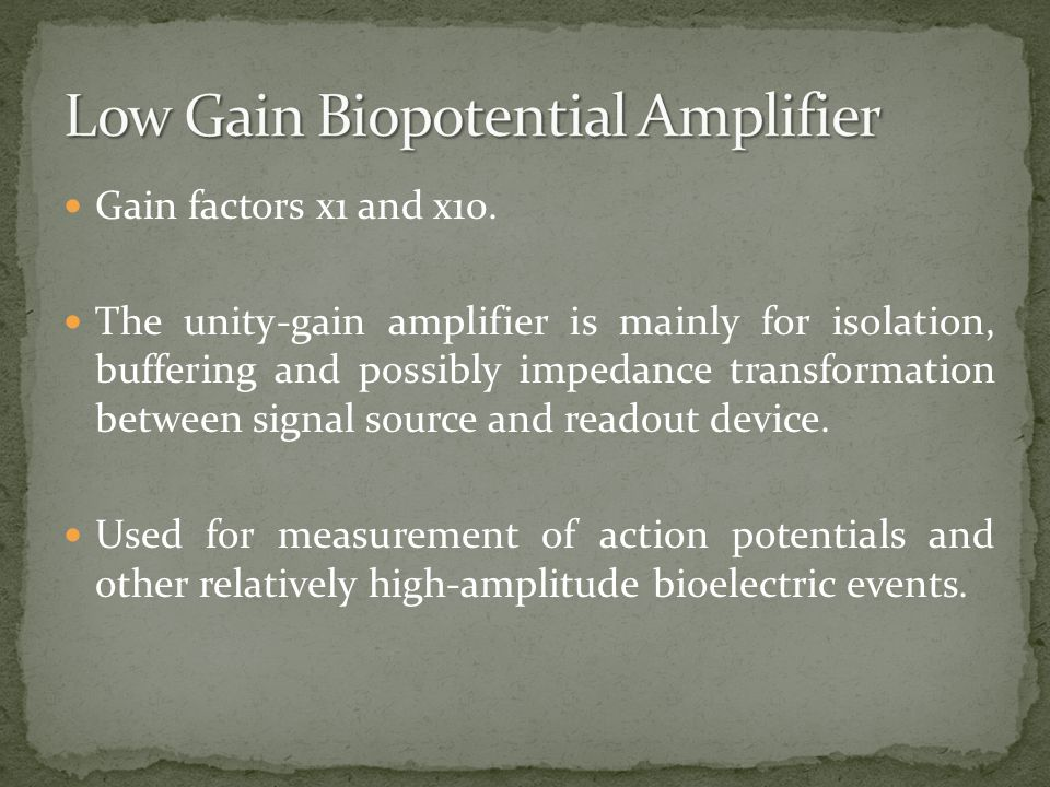 Low Gain Biopotential Amplifier