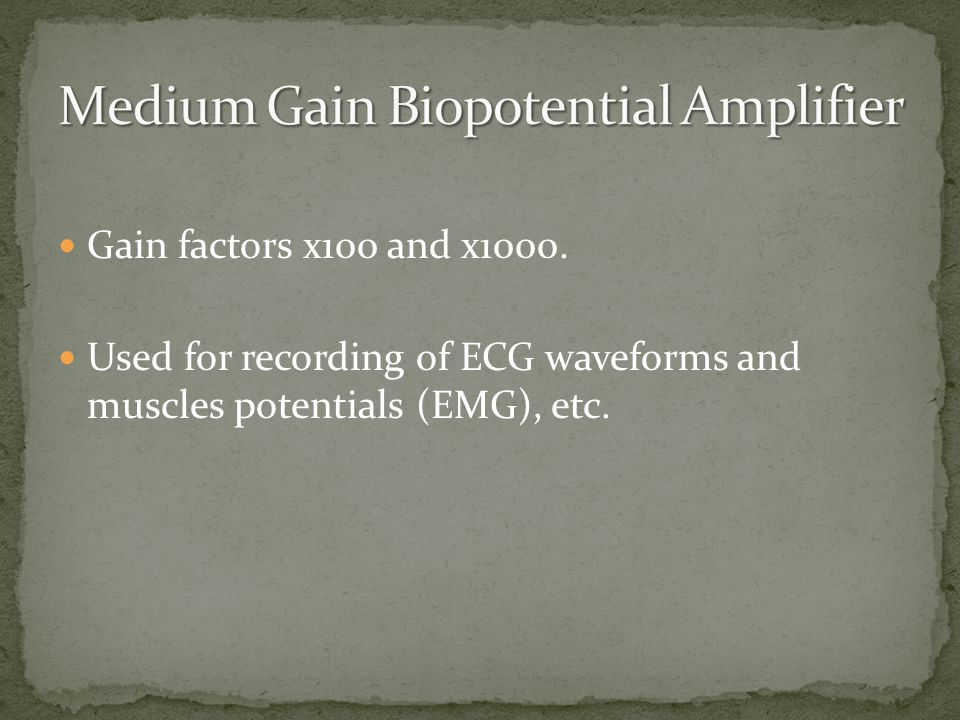 Medium Gain Biopotential Amplifier