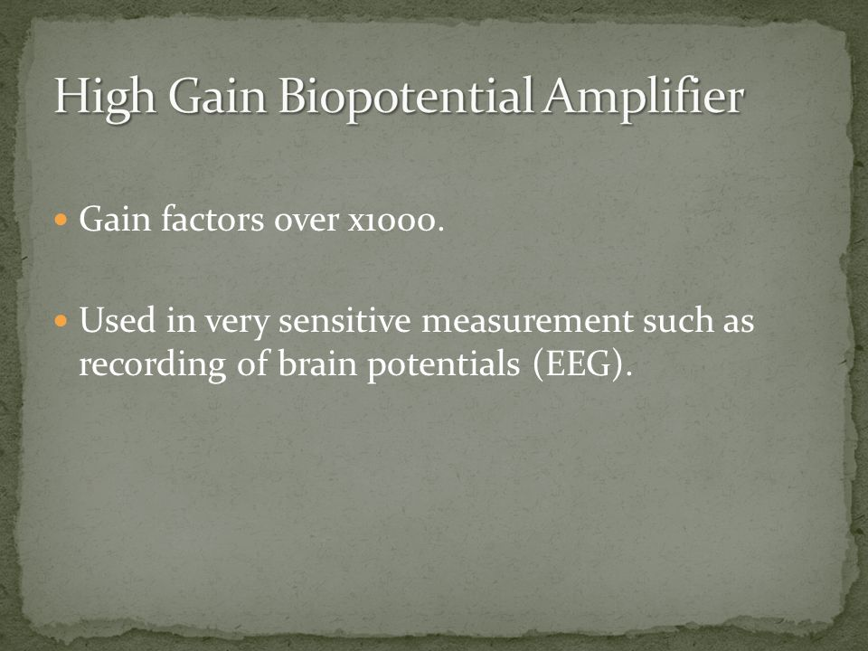 High Gain Biopotential Amplifier