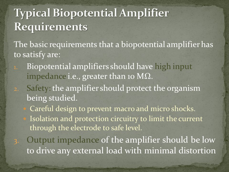 Typical Biopotential Amplifier Requirements