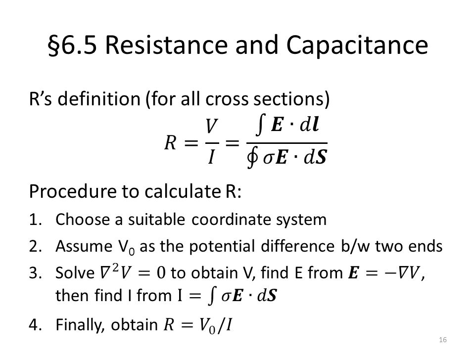 §6.5 Resistance and Capacitance