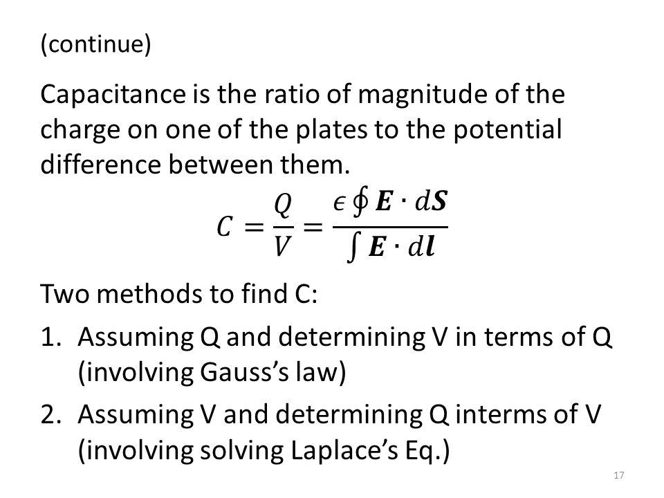 Assuming Q and determining V in terms of Q (involving Gauss's law)