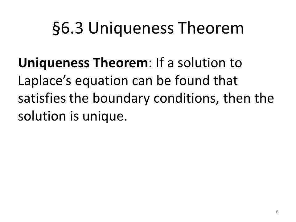 §6.3 Uniqueness Theorem