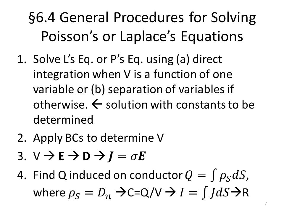 §6.4 General Procedures for Solving Poisson's or Laplace's Equations
