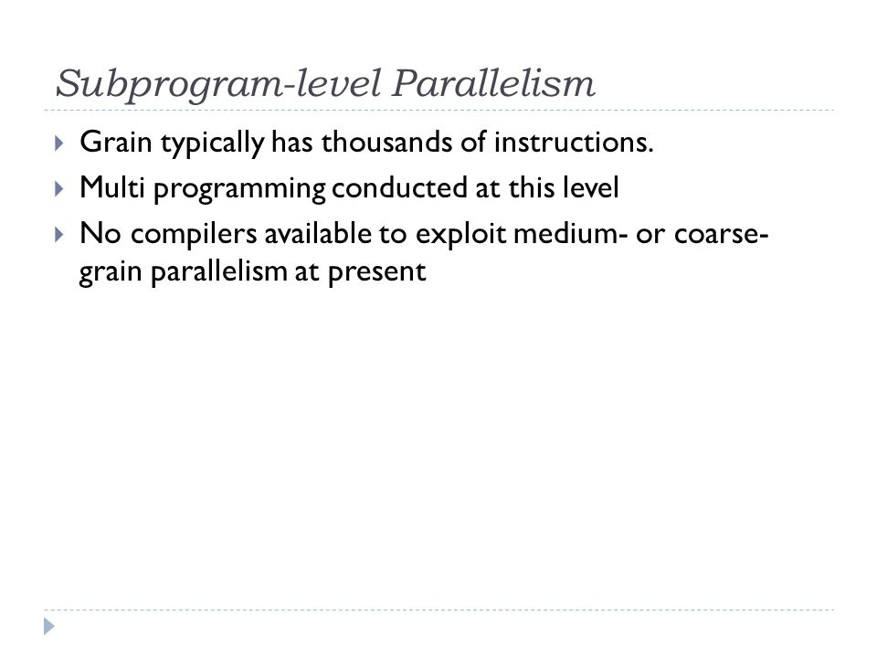 Subprogram-level Parallelism