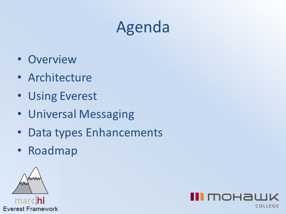 Agenda Overview Architecture Using Everest Universal Messaging