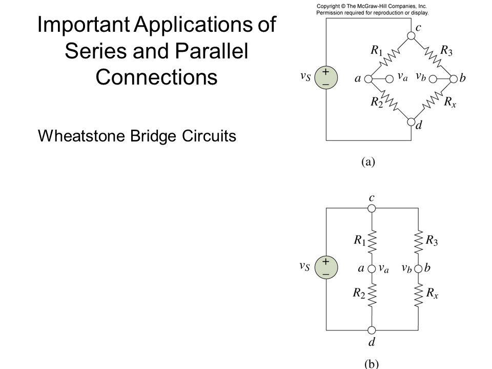 Important Applications of Series and Parallel Connections