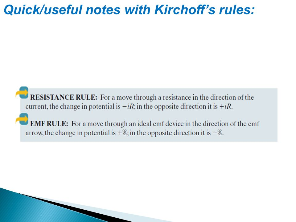Quick/useful notes with Kirchoff's rules: