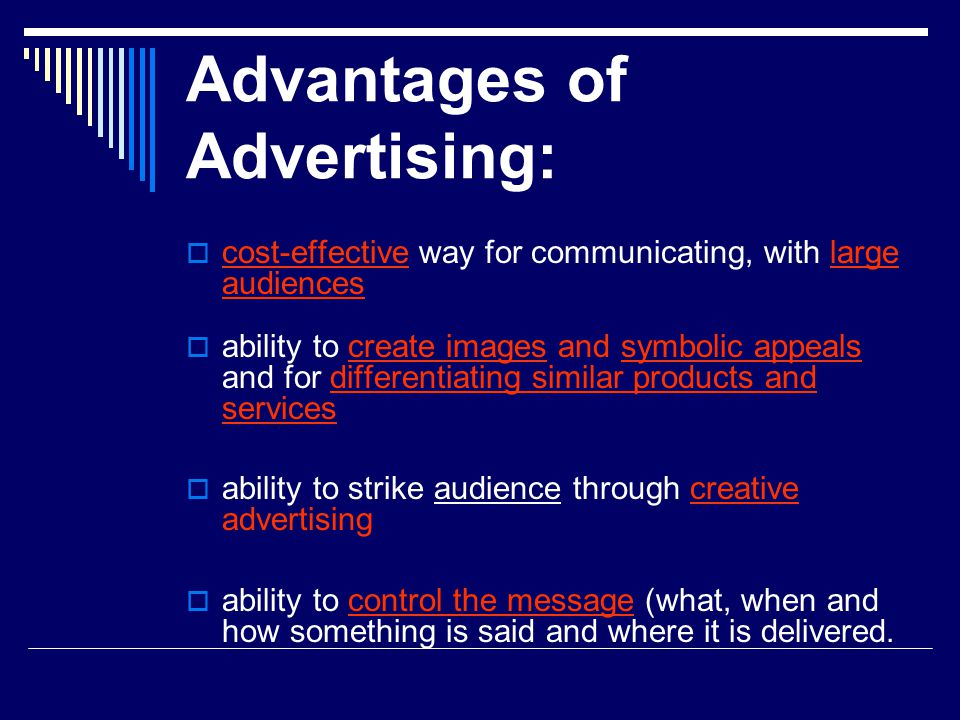 Advantages of Advertising: