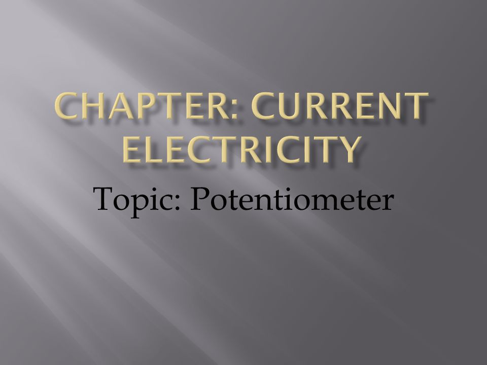 Chapter: Current Electricity
