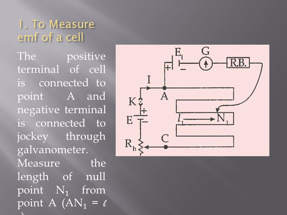 1. To Measure emf of a cell