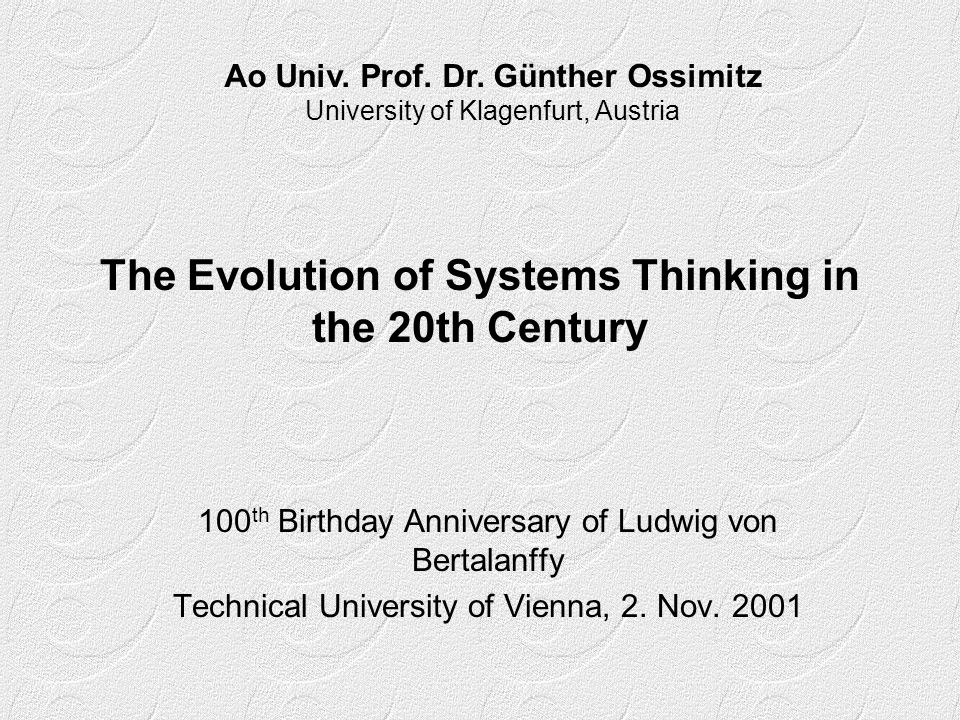 The Evolution of Systems Thinking in the 20th Century
