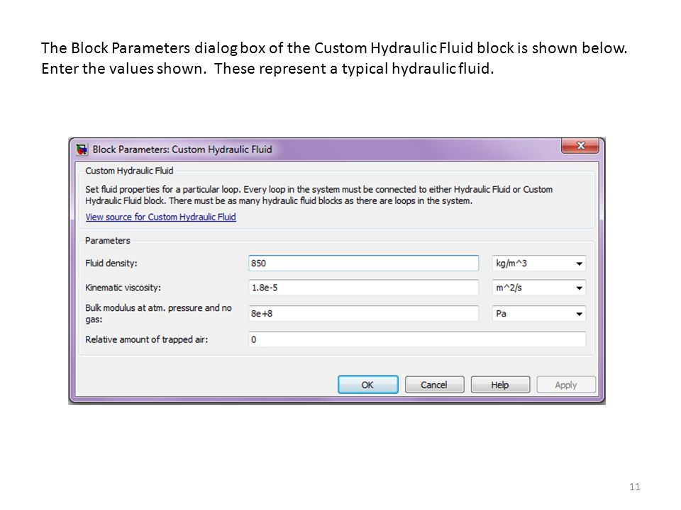 The Block Parameters dialog box of the Custom Hydraulic Fluid block is shown below.