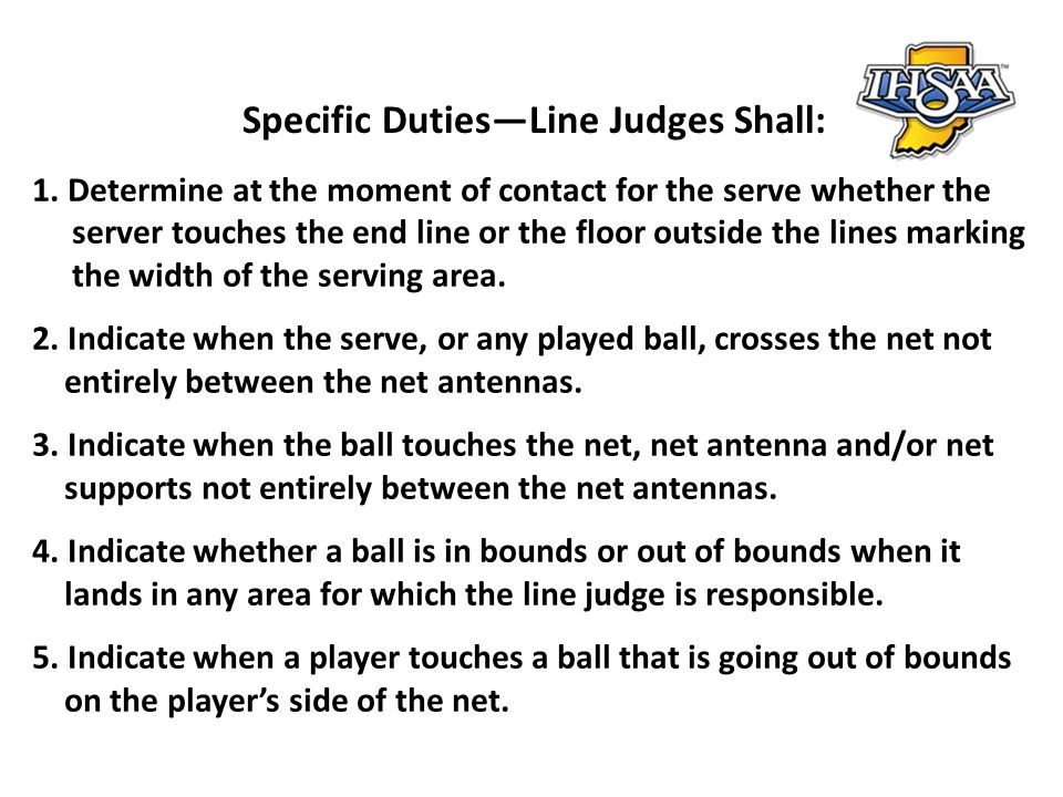 Specific Duties—Line Judges Shall: