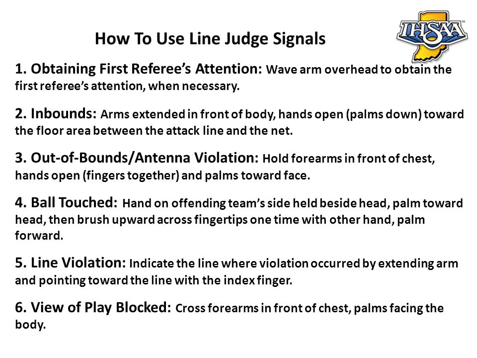 1. Obtaining First Referee's Attention: Wave arm overhead to obtain the first referee's attention, when necessary.