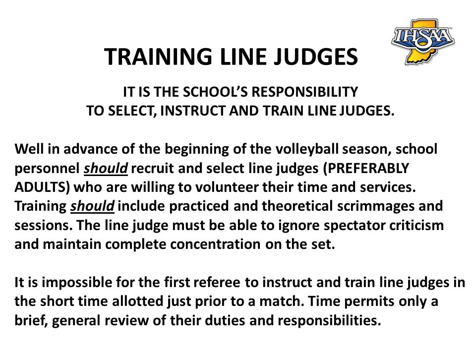 TRAINING LINE JUDGES IT IS THE SCHOOL'S RESPONSIBILITY