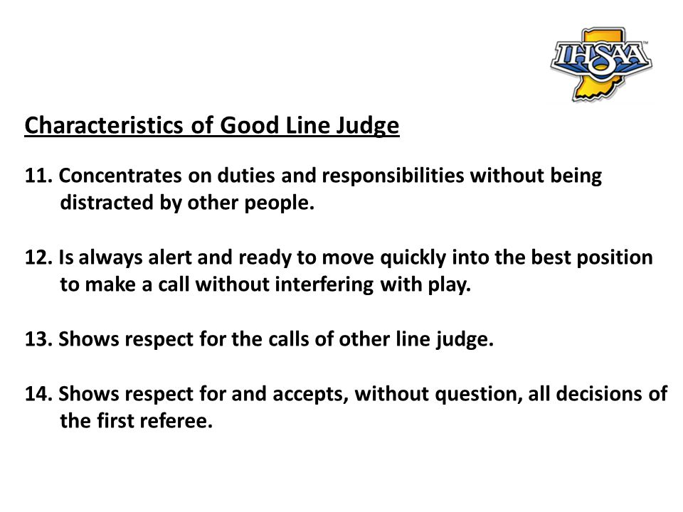 Characteristics of Good Line Judge