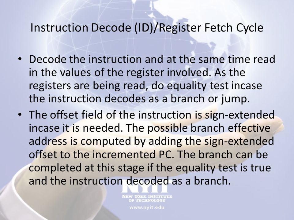Instruction Decode (ID)/Register Fetch Cycle