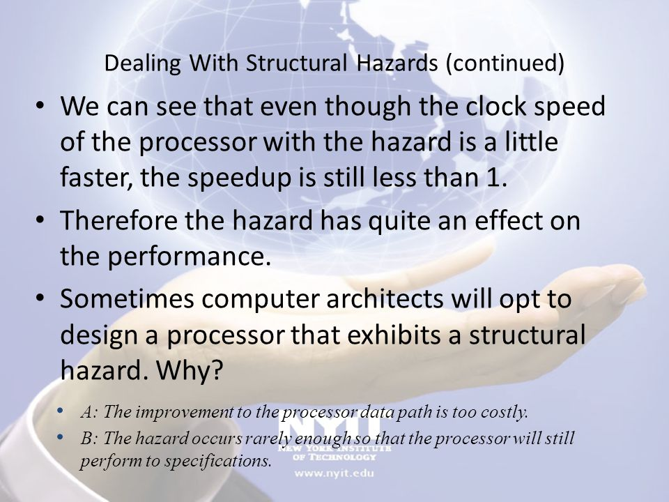 Dealing With Structural Hazards (continued)