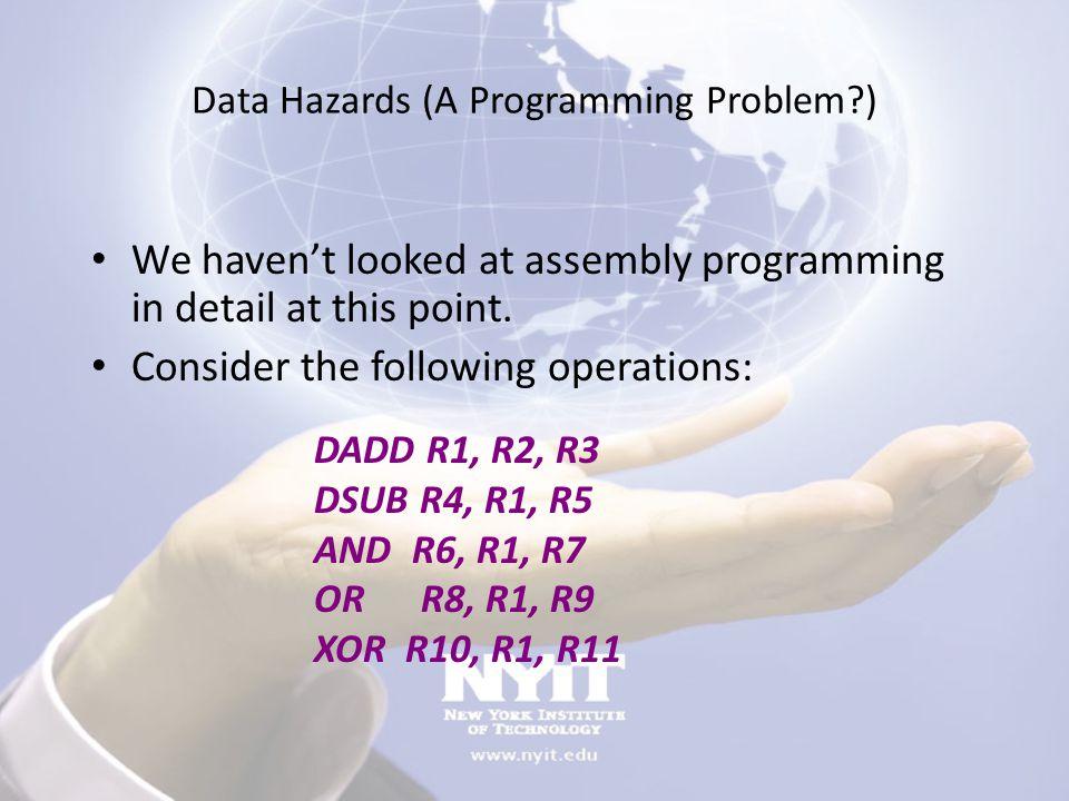 Data Hazards (A Programming Problem )
