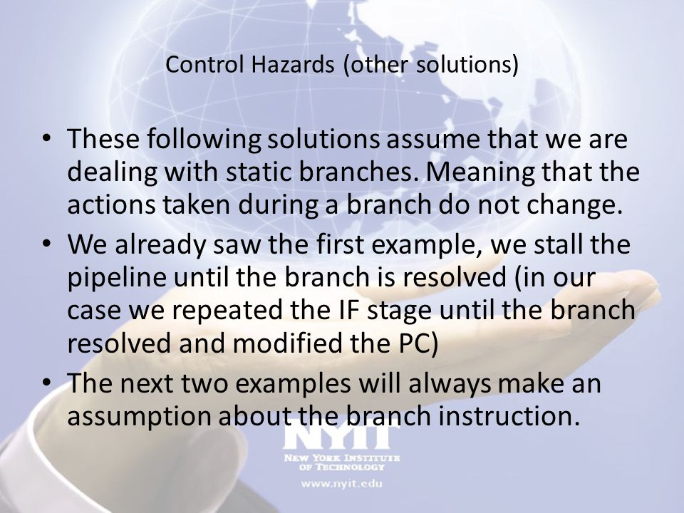 Control Hazards (other solutions)