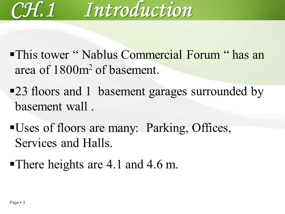 CH.1 Introduction This tower Nablus Commercial Forum has an area of 1800m2 of basement.