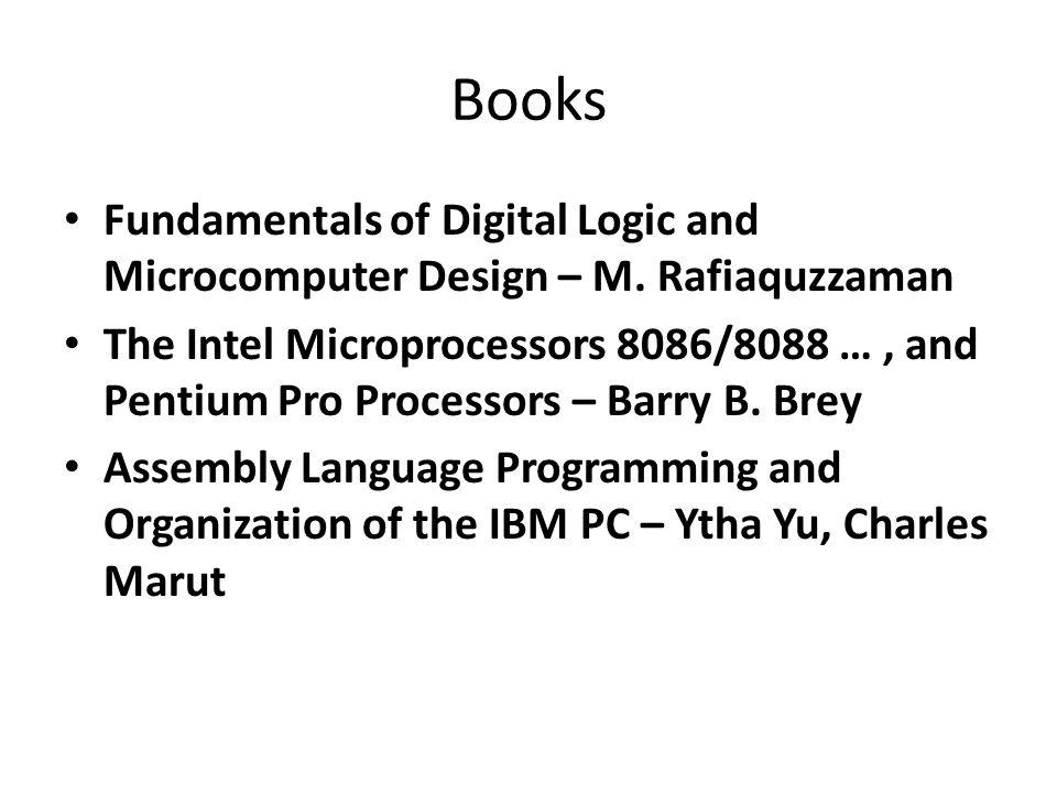 Books Fundamentals of Digital Logic and Microcomputer Design – M. Rafiaquzzaman.