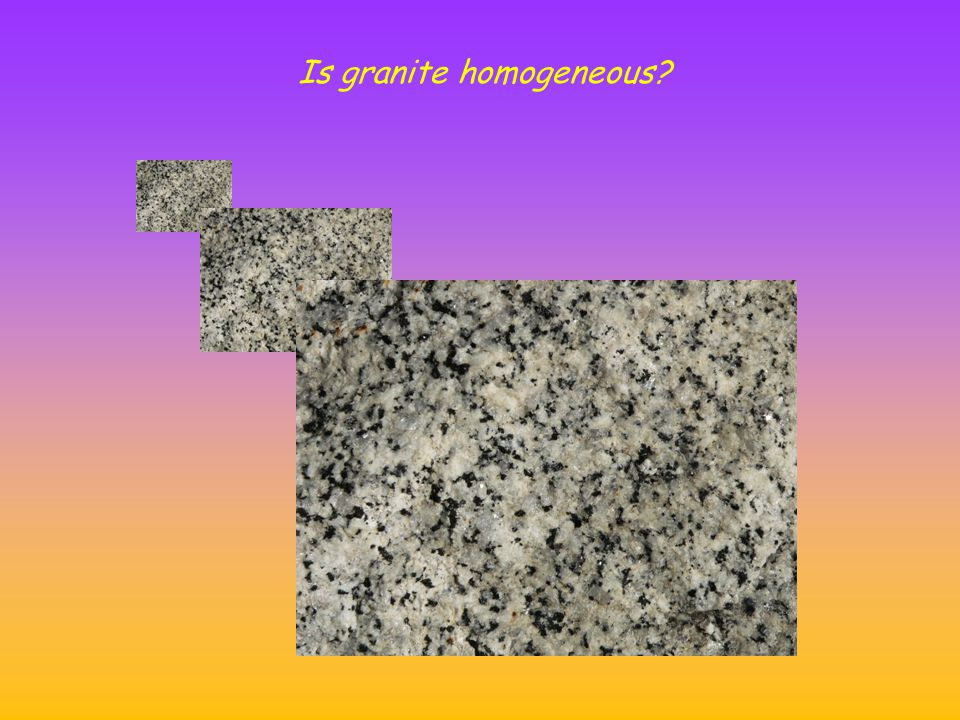 Is granite homogeneous