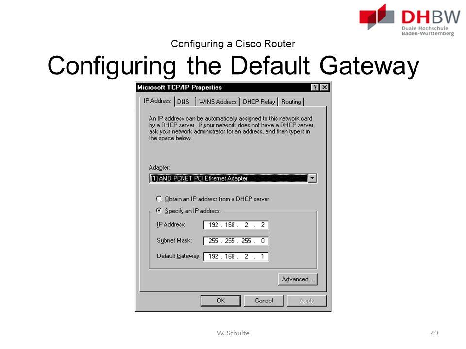 Configuring a Cisco Router Configuring the Default Gateway