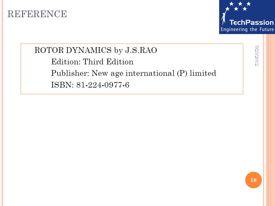 reference ROTOR DYNAMICS by J.S.RAO Edition: Third Edition