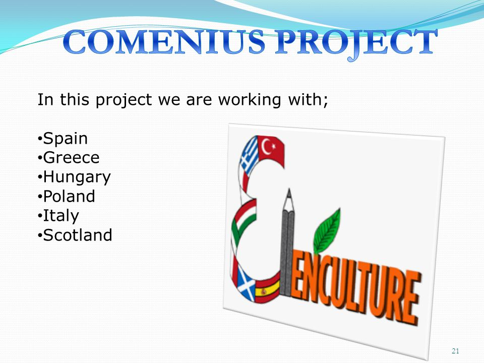COMENIUS PROJECT In this project we are working with; Spain Greece