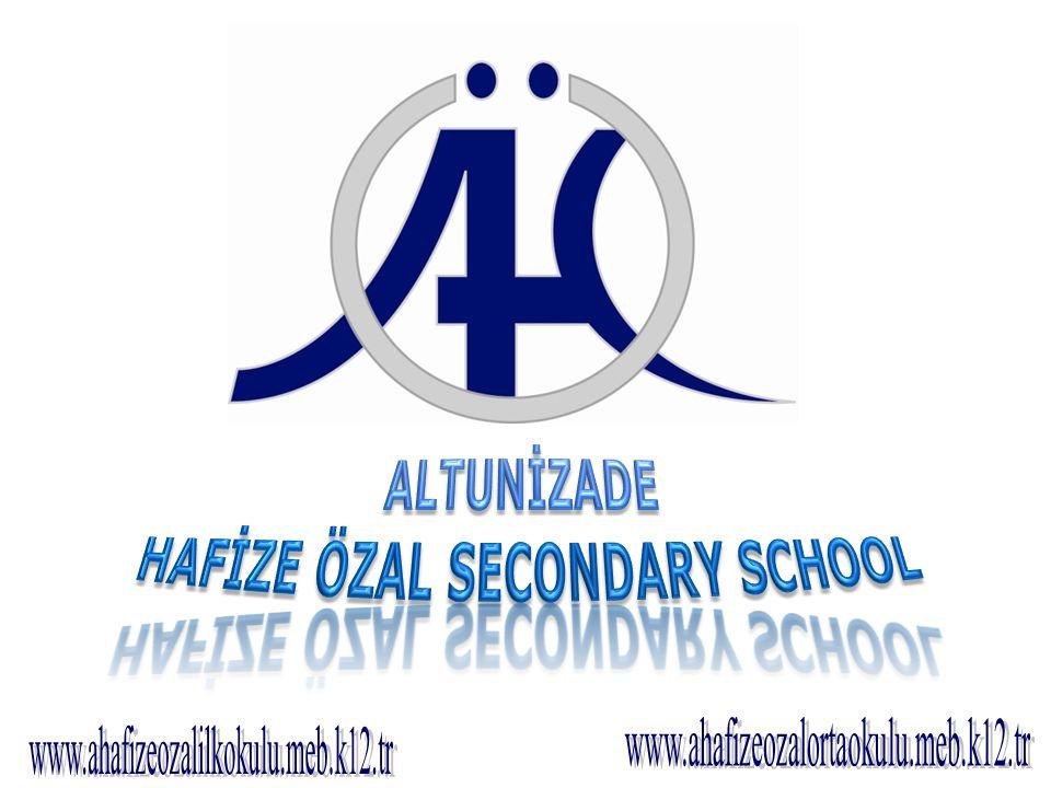 HAFİZE ÖZAL SECONDARY SCHOOL