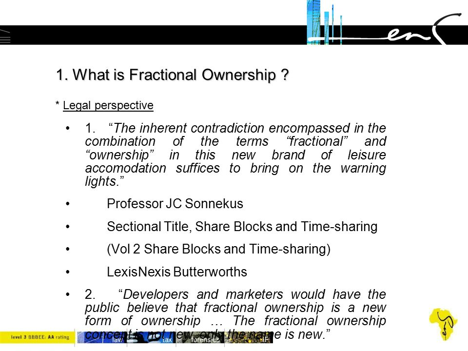 1. What is Fractional Ownership * Legal perspective